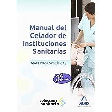 Mat. especificas - manual celador de instituciones sanitarias (Sanitaria (mad)) de Aa.Vv. (18 abr 2012) Tapa blanda