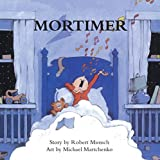 Mortimer (Annikin) by Robert Munsch (1983-05-01)