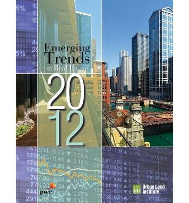 emerging-trends-in-real-estate-2012-by-author-pricewaterhousecoopers-november-2011