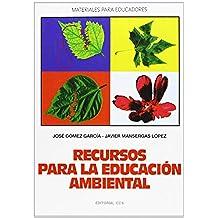 Recursos Para La Educación Ambiental (Materiales para educadores)