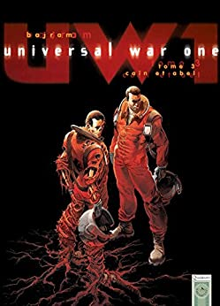 Universal War One T03 : Caïn et Abel