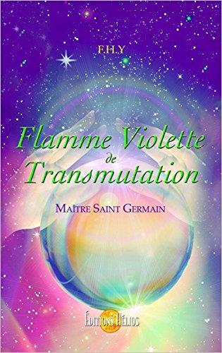 Flamme Violette de Transmutation - Maître Saint-Germain