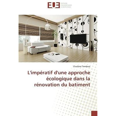 L'impératif d'une approche écologique dans la rénovation du batiment