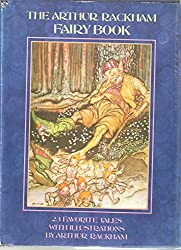 Fairy Book: A Book of Old Favourites with New Illustrations