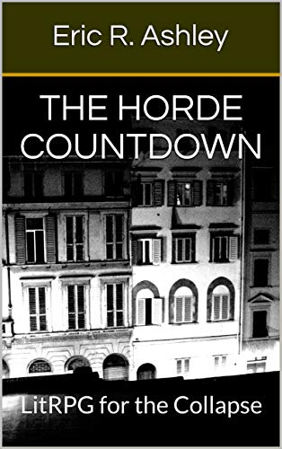 Picture of The Horde Countdown: LitRPG for the Collapse (Countdown Series Book 1)