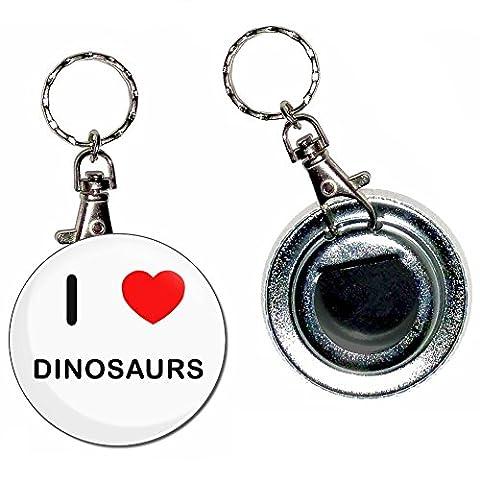 I Love Heart Dinosaurs - Bouton de 55mm Badge ouvre-bouteille