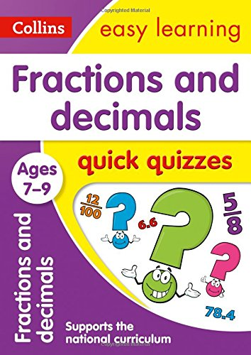 Fractions & Decimals Quick Quizzes Ages 7-9 (Collins Easy Learning KS2)