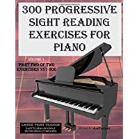300 Progressive Sight Reading Exercises for Piano: Exercises 151-300: 2