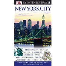 Eyewitness New York City (DK Eyewitness Travel Guides)