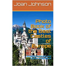 Photo Book of the Best Castles of Europe: Amazing Fortresses and Castles of the World (English Edition)