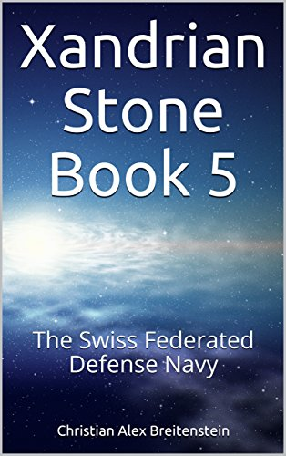 xandrian-stone-book-5-the-swiss-federated-defense-navy