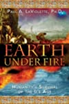 Earth Under Fire: Humanity's Survival...