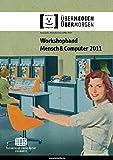 Workshop-Proceedings der Tagung Mensch & Computer 2011: überMEDIEN/ÜBERmorgen