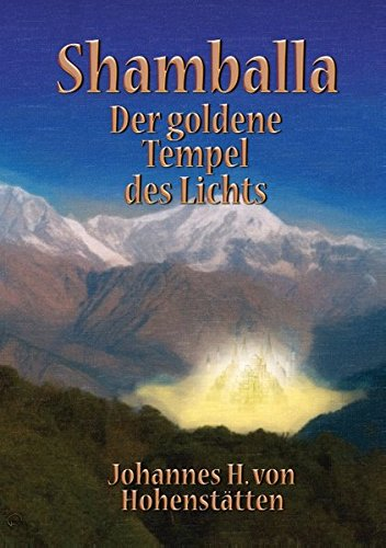 Shamballa - Der goldene Tempel des Lichts