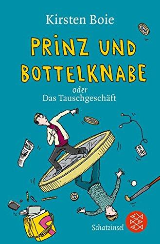 Prinz und Bottelknabe oder Das Tauschgeschäft.