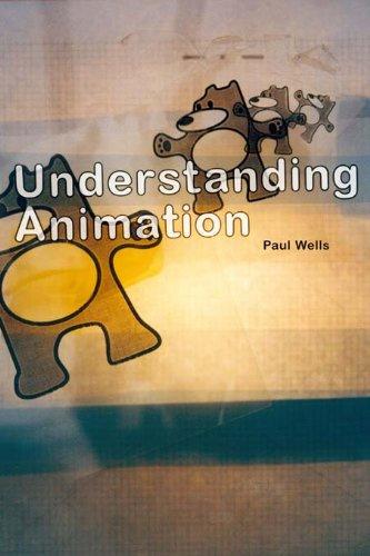Understanding Animation (English Edition) por Paul Wells