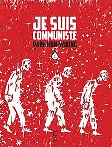 Je suis communiste Edition simple Tome 1