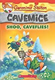 Shoo, Caveflies! (Geronimo Stilton Cavemice #14)