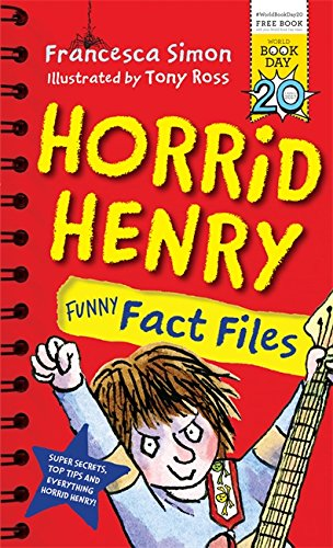 Horrid Henry Funny Fact Files: World Book Day 2017 por Francesca Simon