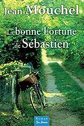 La Bonne fortune de Sébastien (ROMANS)