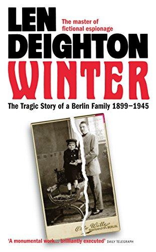 Winter: A Berlin Family, 1899–1945: A Berlin Family, 1899-1945 (Samson) (English Edition) par Len Deighton