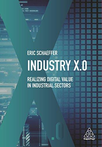 Industry X.0: Realizing Digital Value in Industrial Sectors por Eric Schaeffer