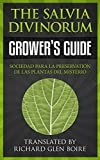 Salvia Divinorum Growers Guide: How to Grow Salvia Divinorum