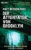 Der Attentäter von Brooklyn: Ein Fall für Omar Jussuf von Rees. Matt Beynon (2012) Taschenbuch