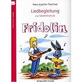 Liedbegleitung zur Gitarrenschule der große FRIDOLIN inkl. praktischer Notenklammer - die Ergänzung zur beliebten Gita