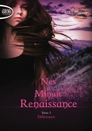 Nés à Minuit Renaissance - tome 3 Délivrance (3)