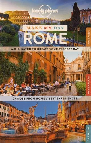 Lonely Planet Make My Day Rome (Travel Guide)