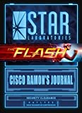S.T.A.R. Labs - Cisco Ramon's Journal