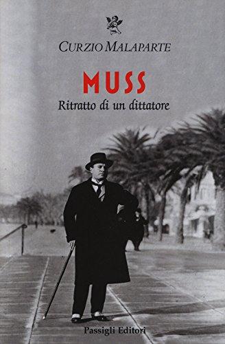 Muss. Ritratto di un dittatore (Le occasioni) por Curzio Malaparte