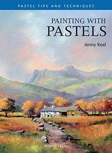 Painting with Pastels (Pastel Painting Tips & Techniques) (English Edition)