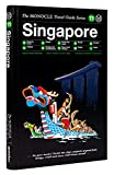 Singapore: The Monocle Travel Guide Series