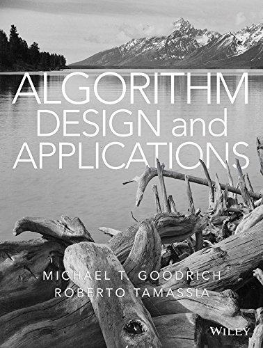 Algorithm Design and Applications por Michael T. Goodrich