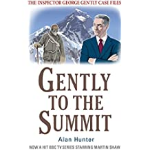 Gently to the Summit (Inspector George Gently Series)