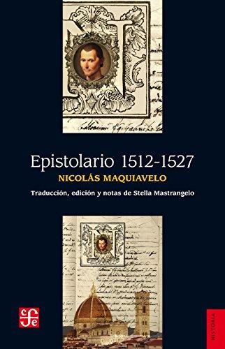 Epistolario 1512-1527 por Nicolás Maquiavelo