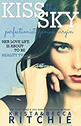 Kiss the Sky: The Calloway Sisters, Book 1 by Krista Ritchie (2014-01-24)