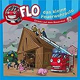 Flo - das kleine Feuerwehrauto: Einsatz auf dem Bauernhof (12) (FLO - DAS KLEINE FEUERWEHRAUTO (12))