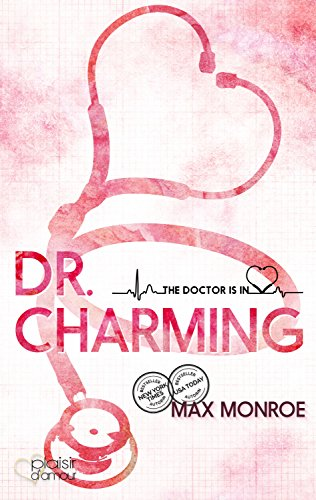 The Doctor Is In!: Dr. Charming von [Monroe, Max]