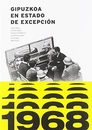 1968, Gipuzkoa en estado de excepción por Javier Buces Cabello