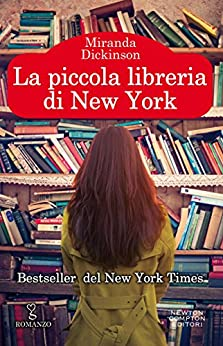 La piccola libreria di New York (eNewton Narrativa) di [Dickinson, Miranda]