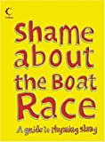 Collins Shame about the Boat Race: Guide to Rhyming Slang (Collins Humour)