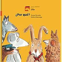 Por qué?/ Why? (Caballo Arre, Caballito!/ Horse, Giddy Up, Little Horse!)