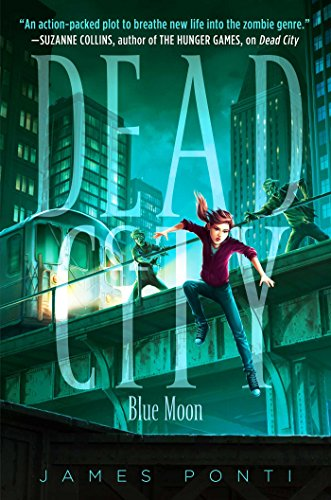 Blue Moon (Dead City Book 2) (English Edition)