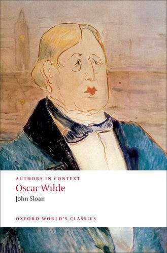 Authors in Context: Oscar Wilde (Oxford World's Classics)