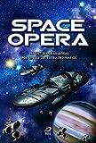 Space Opera: Aventuras fabulosas por universos extraordinários (Portuguese Edition)