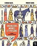 Chevaliers, moines et paysans - De Cluny à la première croisade