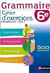 Grammaire 6e : Cahier d'exercices